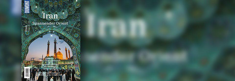 DuMont BILDATLAS 205 Iran: Spannender Orient