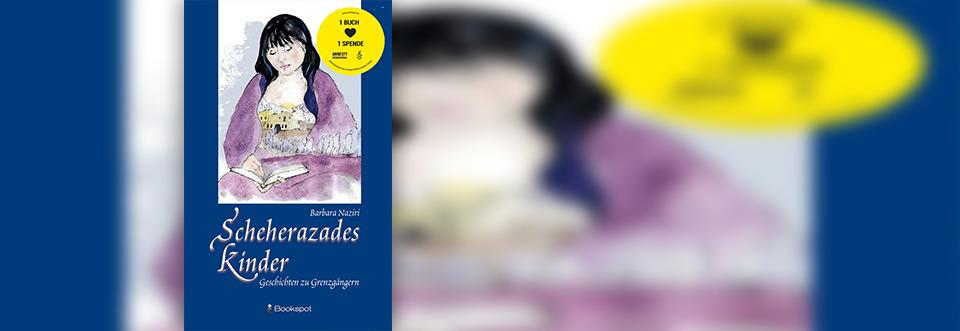 """Buchvorstellung """"Scheherazades Kinder"""" von Barbara Naziri"""